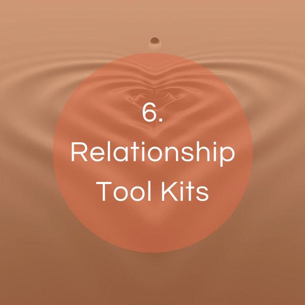Relationship tool kits